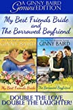 My Best Friend's Bride and The Borrowed Boyfriend (Gemini Editions Book 3)