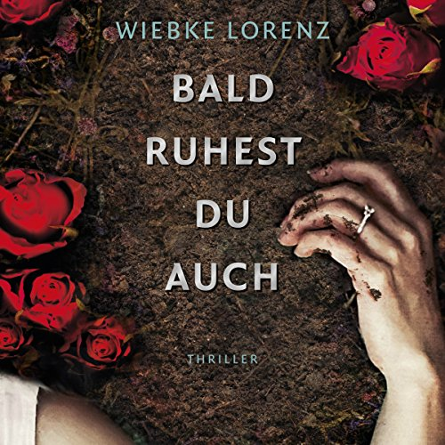 Buchseite und Rezensionen zu 'Bald ruhest du auch' von Wiebke Lorenz
