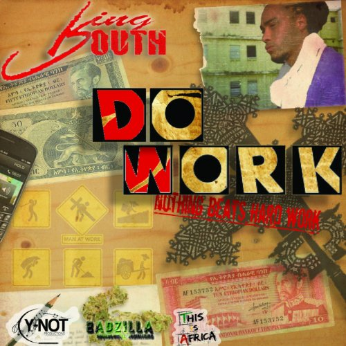 Dp On Hard Work: Do Work (Nothing Beats Hard Work) By King Youth On Amazon