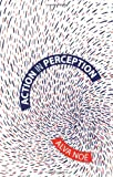 Action in Perception (Representation and Mind series) by Alva Noe (2006-01-20)