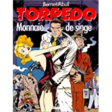 Torpedo : Monnaie de singe