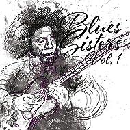 Blues Sisters, Vol. 1