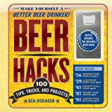 Beer Hacks: 100 Tips, Tricks, and Projects (English Edition) - Best Reviews Guide
