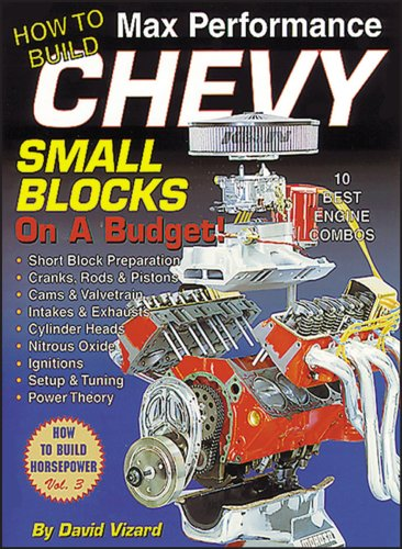 How to Build Max Performance Chevy Small Blocks on a Budget (S-A Design) (Bücher Tex Smith)