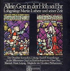 Allein Gott In Der Höh Sei Ehr - Lobgesänge Martin Luthers Und Seiner Zeit (Mauersberger) [Vinyl LP]