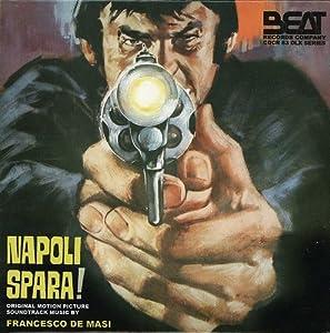 Francesco De Masi - Napoli Spara!