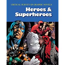Critical Survey of Graphic Novels V2: Heroes and Superheroes