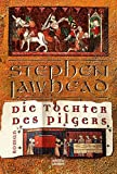 Die Tochter des Pilgers - Stephen Lawhead