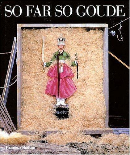 So Far So Goude by Jean-Paul Goude ( 2005 ) Hardcover