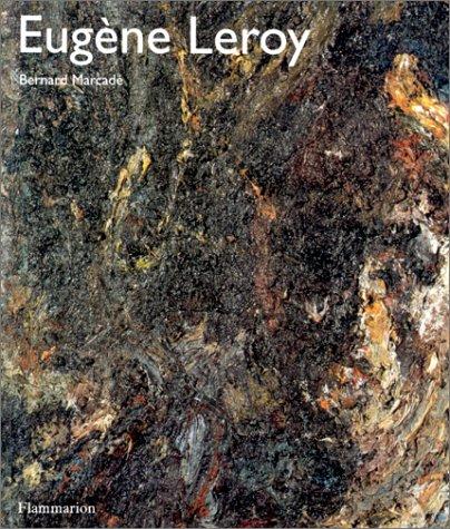 Eugène Leroy par Bernard Marcade