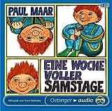 Eine Woche voller Samstage: Hörspiel - Paul Maar