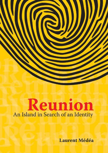 Reunion: An Island in Search of an Identity