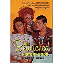 The Bewitched History Book - 50th Anniversary Edition (Hardback0