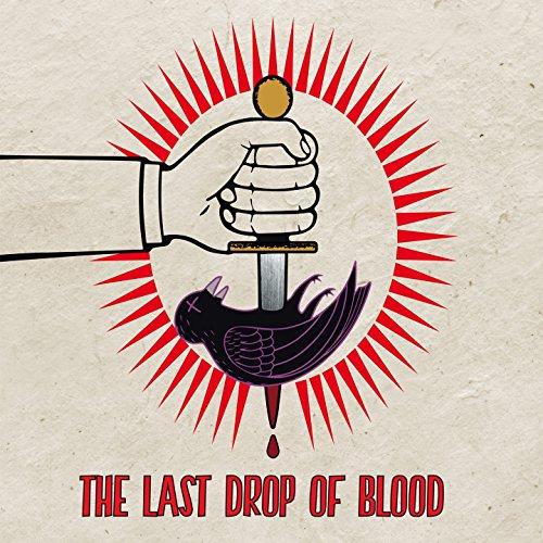 Risultati immagini per the last drop of blood