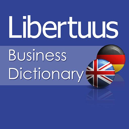 Libertuus Wirtschaft Wörterbuch – Englisch-Deutsch Wörterbuch für Begriffe aus den Bereichen Finanzen und Volkswirtschaftslehre