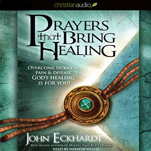 Prayers that Bring Healing  Audiolibri