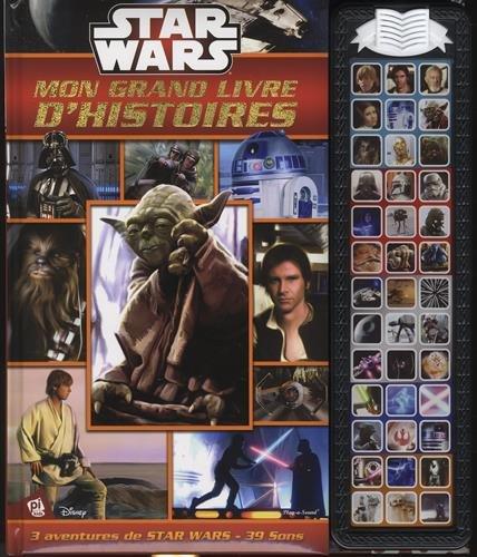 Mon grand livre d'histoires Star Wars : 3 aventures de Star Wars, 39 sons par From Pi Kids