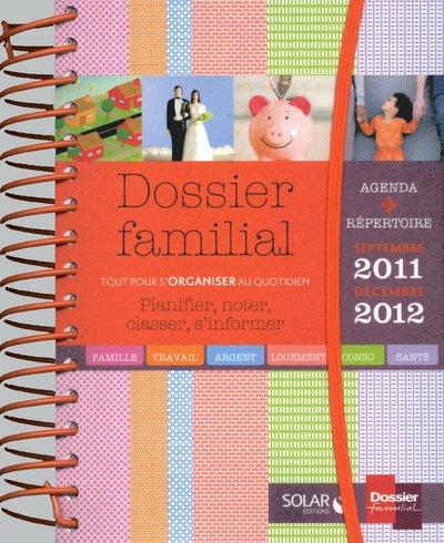 Dossier familial : Planifier, noter, classer, s'informer