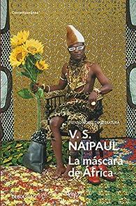 La máscara de África par V.S. Naipaul