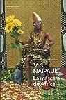 La máscara de África par Naipaul
