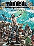 La Jeunesse de Thorgal - Tome 4 - Berserkers (French Edition)