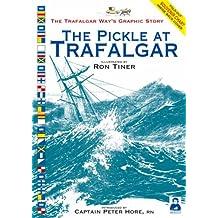 The Pickle at Trafalgar: The Trafalgar Way's Graphic Story