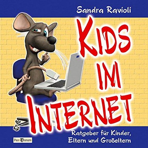 Preisvergleich Produktbild Kids im Internet: Ratgeber für Kinder, Eltern und Großeltern