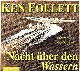 Nacht über den Wassern: gekürzte Romanfassung - gelesen von Udo Schenk von Follett. Ken (2000) Audio CD