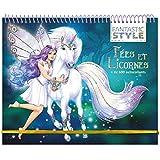 Animal Style - Cahier créatif Fées et licornes...