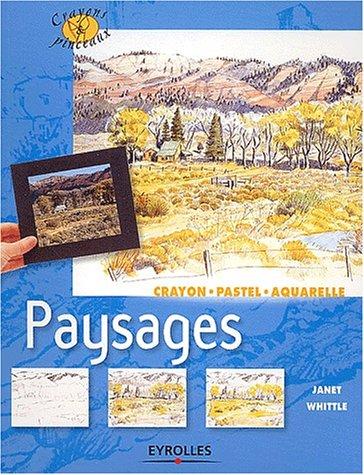 Paysages : Crayon - Pastel - Aquarelle