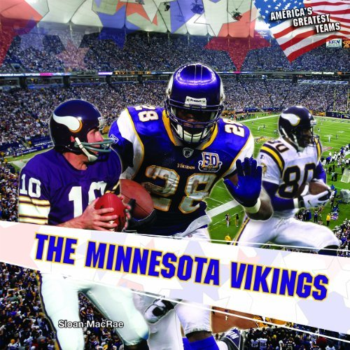 The Minnesota Vikings (America's Greatest Teams (Library)) by Sloan MacRae (2011-01-15)