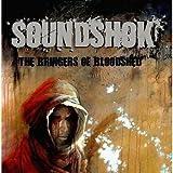Soundshok: The Bringers Of Bloodshed (Audio CD)