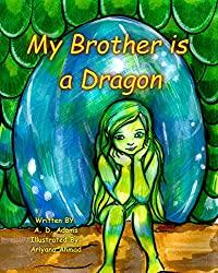 My Brother is a Dragon: A World of Tone Children's Picture Book (English Edition)