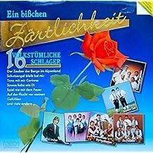 Ein bißchen Zärtlichkeit - 16 volkstümliche Schlager [Vinyl LP] [Schallplatte]