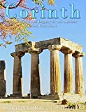 Corinth: The History and Legacy of the Ancient Greek City-State