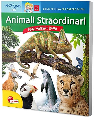 Animali straordinari. Ediz. illustrata