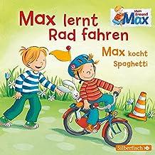 Max lernt Rad fahren/Max kocht Spaghetti: 1 CD (Mein Freund Max, Band 7)