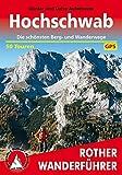 Rother Wanderführer: Hochschwab: Die schönsten Wanderungen und Bergtouren. 50 Touren