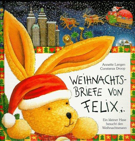 Coppenrath, Münster Weihnachtsbriefe von Felix: Ein kleiner Hase besucht den Weihnachtsmann
