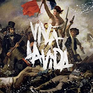Coldplay - Viva la Vida Or Death All His Friends