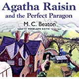 Agatha Raisin and the Perfect Paragon (Agatha Raisin Mysteries)
