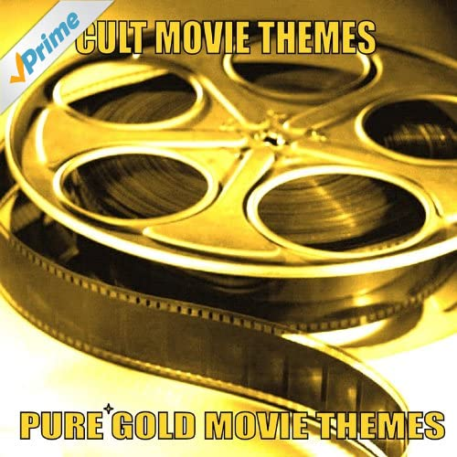 Pure Gold Movie Themes - Cult Movie Themes