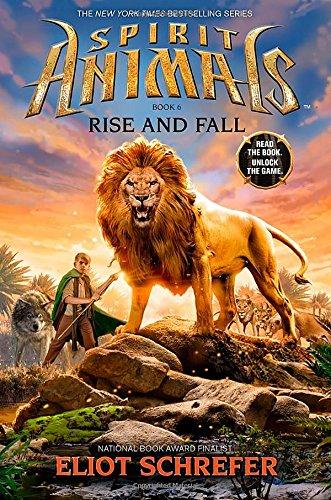Rise and Fall (Spirit Animals) por Eliot Schrefer