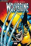 Wolverine, Tome 1 :  Réunion