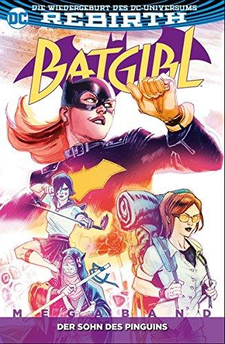 Batgirl Megaband: Bd. 1: Der Sohn des Pinguins