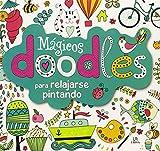 Doodles Magicos Para Relajarse Pintando (Terapia Creativa)