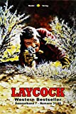 Laycock Western Sammelband 7: Romane 31-35 (5 Western-Romane)