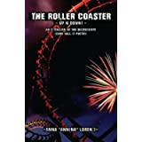 The Roller Coaster - Up'n'Down! -: An extension of The Microscope (some call it poetry)