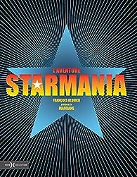 L'aventure Starmania par Francois Alquier
