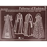 Patterns of Fashion: The Cut and Construction of Clothes for Men and Women C1560-1620.C1560-1620